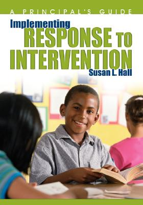 Implementing Response to Intervention By Hall, Susan L./ McEwan, Elaine K. (FRW)
